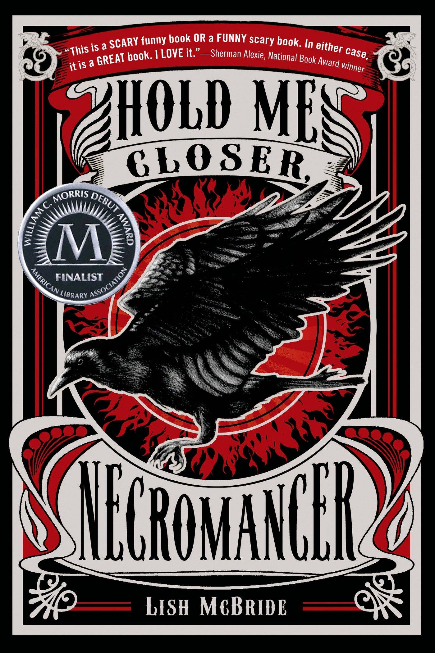 Hold Me Closer Necromancer Necromancer 1 By Lish Mcbride