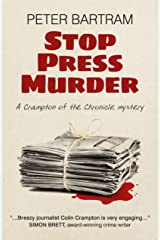 Stop Press Murder: A Crampton of the Chronicle Mystery Kindle Edition