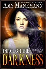 Through the Darkness (Lightkeeper Series Book 2)