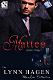 Matteo [Santino Trilogy 1] (Siren Publishing The Lynn Hagen ManLove Collection)