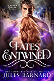 Fates Entwined: Halven Rising