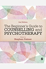 The Beginner′s Guide to Counselling & Psychotherapy Kindle Edition