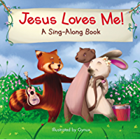 Jesus Loves Me (A Sing-Along Book)