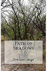 Path of Shadows (The Christina Lafage Chronicles Book 3)