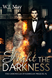 Fight the Darkness: Paranormal Fantasy New Adult Young Adult Romance (The Chronicles of Kerrigan Prequel Book 4)