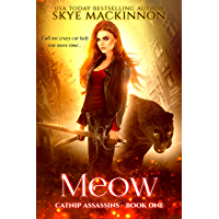 Meow (Catnip Assassins Book 1) (English Edition)
