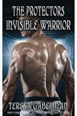 Invisible Warrior (The Protectors Series) Book #11 Kindle Edition
