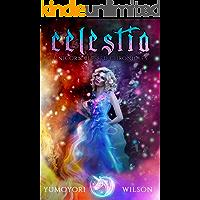 CELESTIA (Unicorn Blessed Chronicles Book 3)