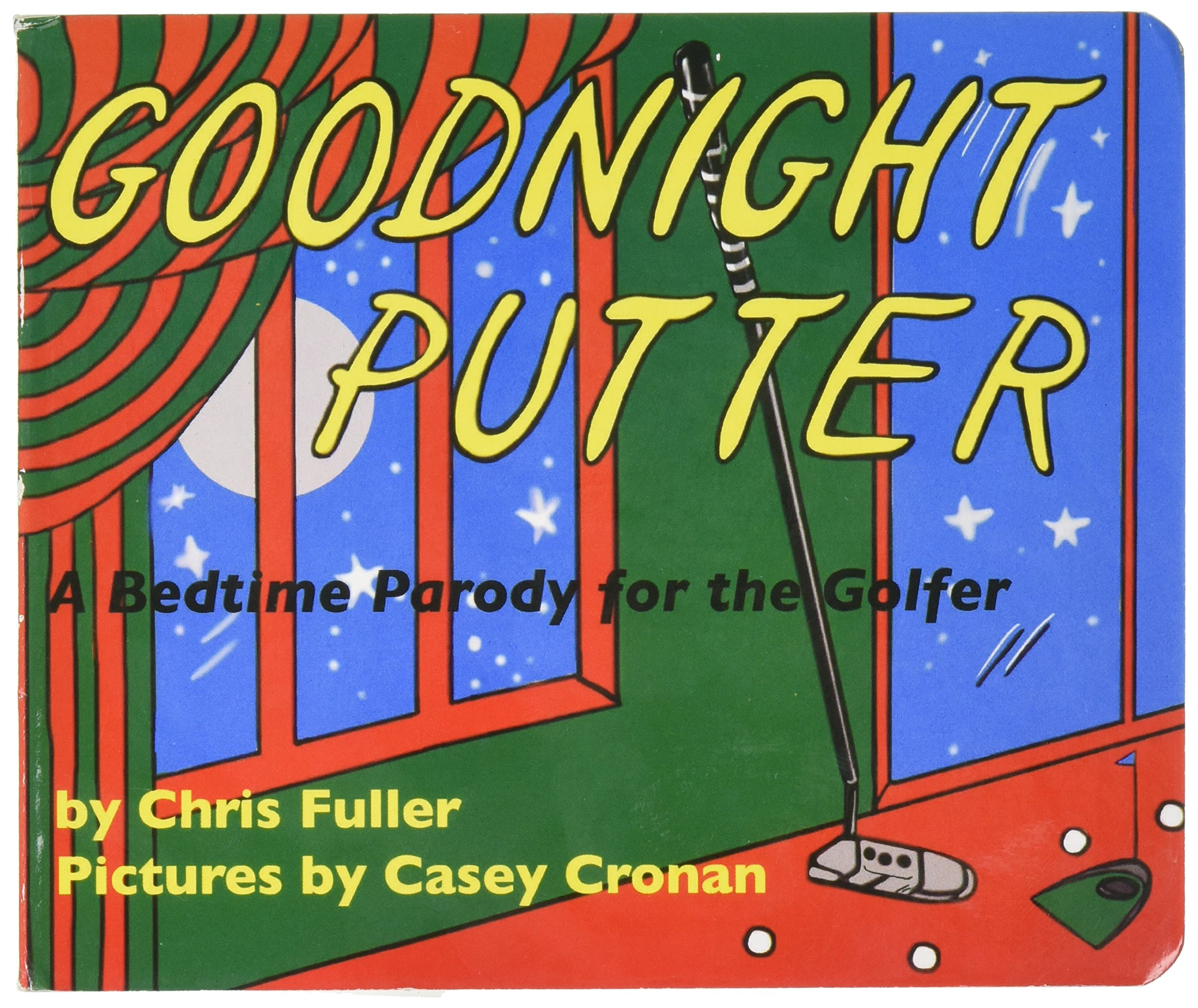 Goodnight Putter: A Bedtime Parody for the Golfer ebook