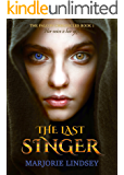 The Last Singer: The Falcon Chronicles Book 1