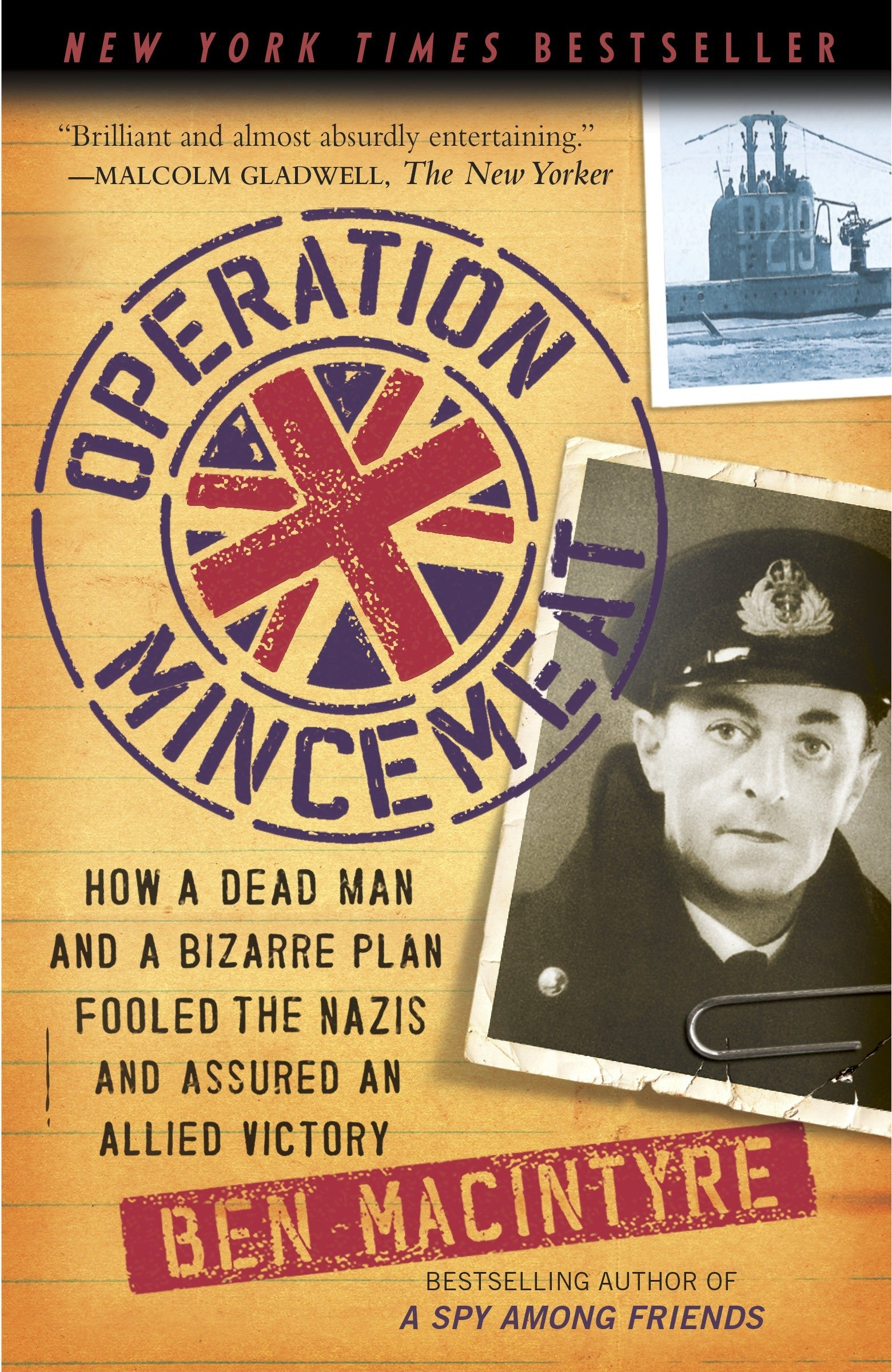 Download Operation Mincemeat: How a Dead Man and a Bizarre Plan Fooled the Nazis and Assured an Allied Victor pdf