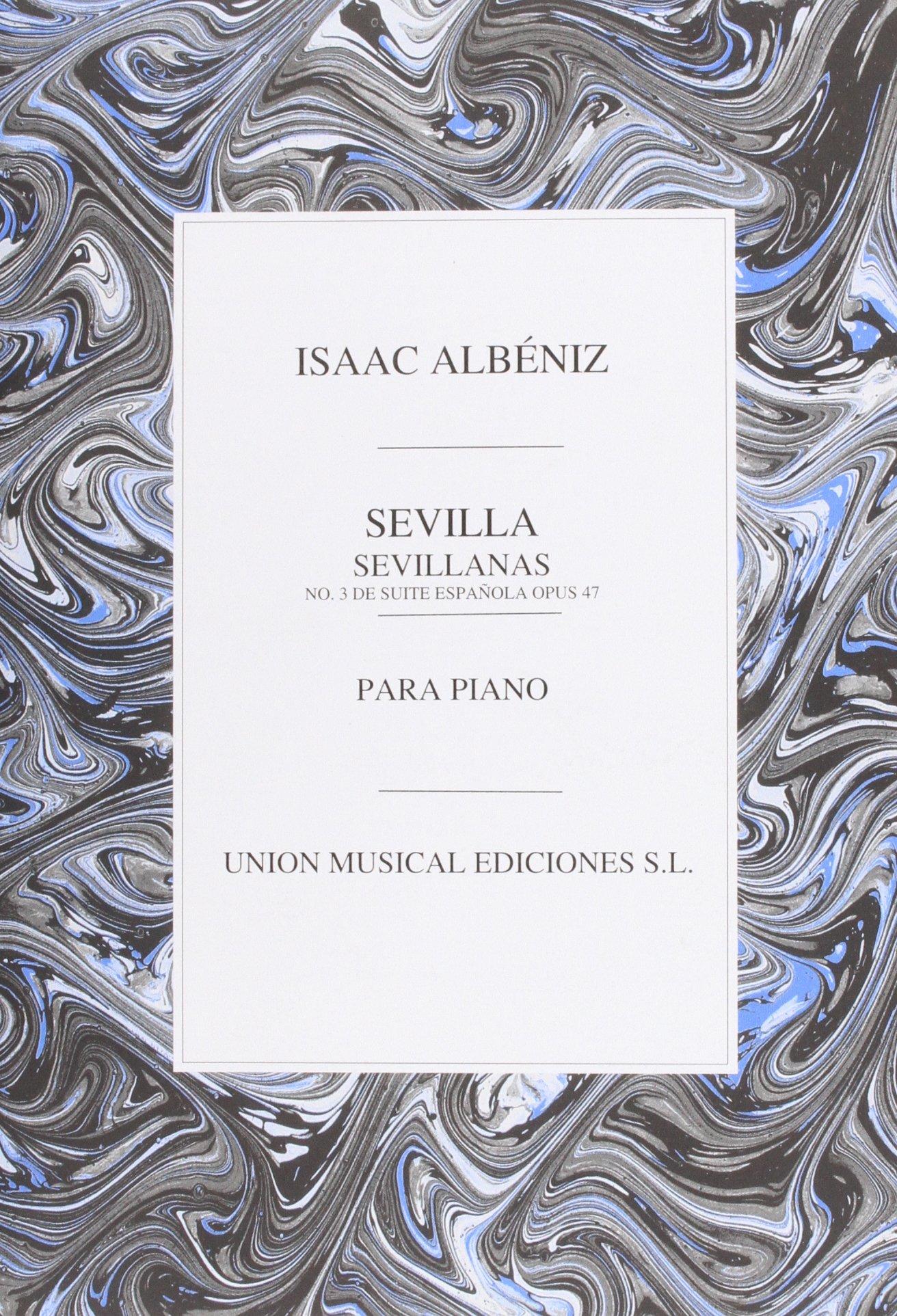 Download Albeniz Sevilla Sevillanas No.3 De Suite Espanola Piano pdf