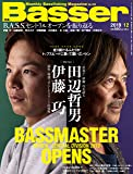 Basser(バサー) 2019年12月号 (2019-10-26) [雑誌]