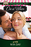 On a Whim (The Thurston Hotel Series Book 3)
