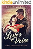 Love's Voice (Love's Magic Book 16)