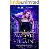 Vassals and Villains (Wraithwood Academy Book 3)