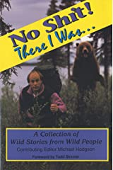 No Shit! There I Was... A Collection of Wild Stories from Wild People Paperback