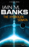 The Hydrogen Sonata: A Culture Novel (Culture series Book 10)