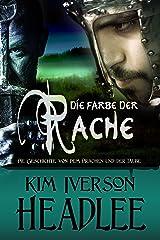 Die Farbe der Rache (Die Geschichte von dem Drachen und der Taube) (German Edition)