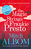 The Magic Strings of Frankie Presto (English Edition)