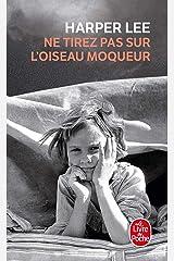 Ne Tirez Pas Sur l'Oiseau Moqueur (Le Livre de Poche) (French Edition) Mass Market Paperback