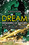 Dream. Desiderio d'amore