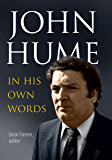 John Hume: In His Own Words