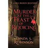 Murder at the Feast of Rejoicing (The Lord Meren Mysteries Book 3)