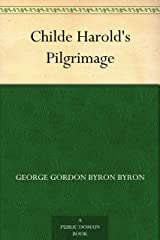 Childe Harold's Pilgrimage Kindle Edition