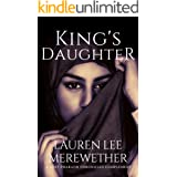 King's Daughter: A Lost Pharaoh Chronicles Complement (The Lost Pharaoh Chronicles Complement Collection)
