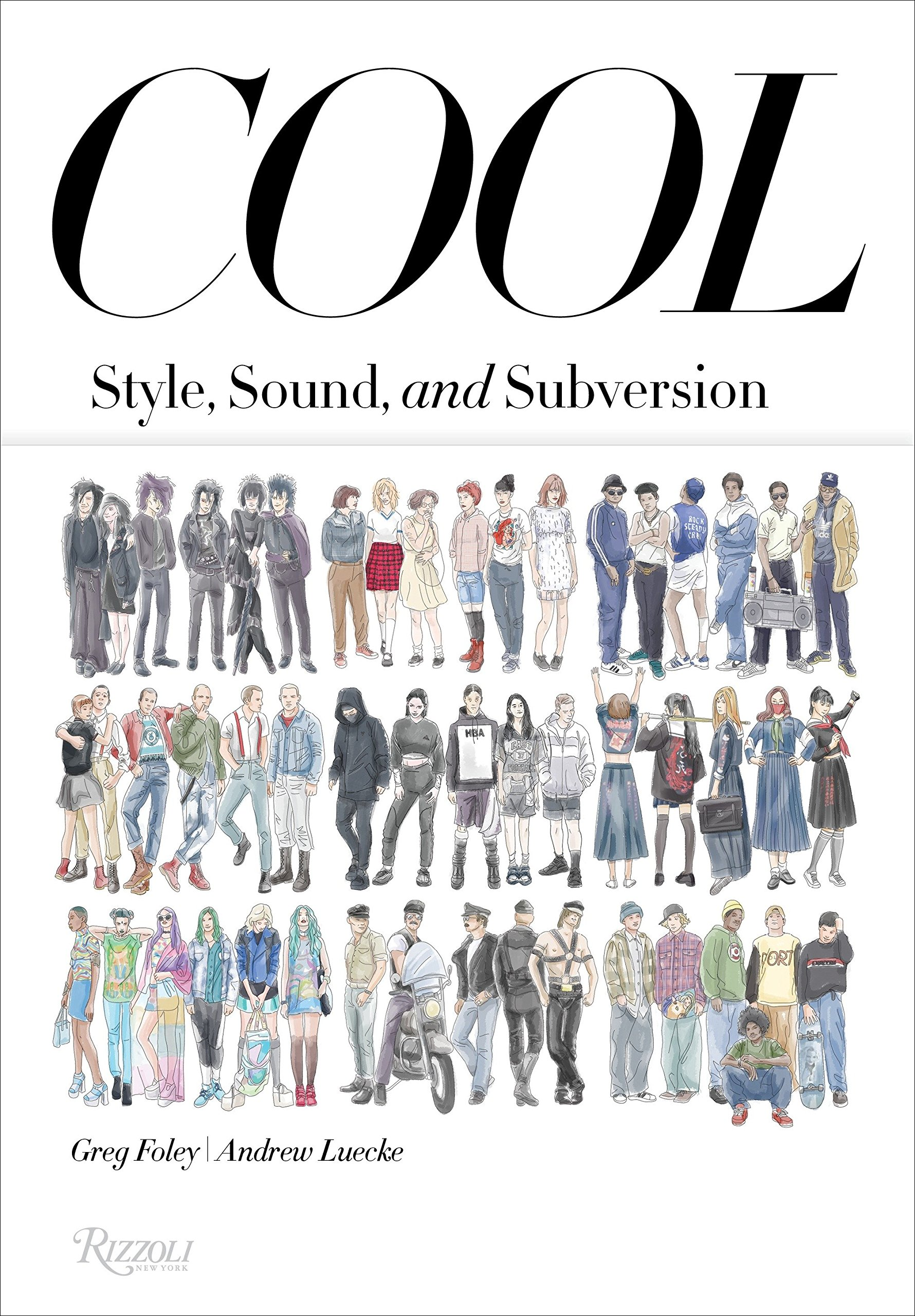 Cool: Style, Sound, and Subversion: Greg Foley, Andrew