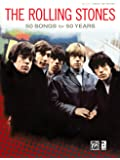 The Rolling Stones: 50 Songs for 50 Years (Authentic Guitar Tab Edition)