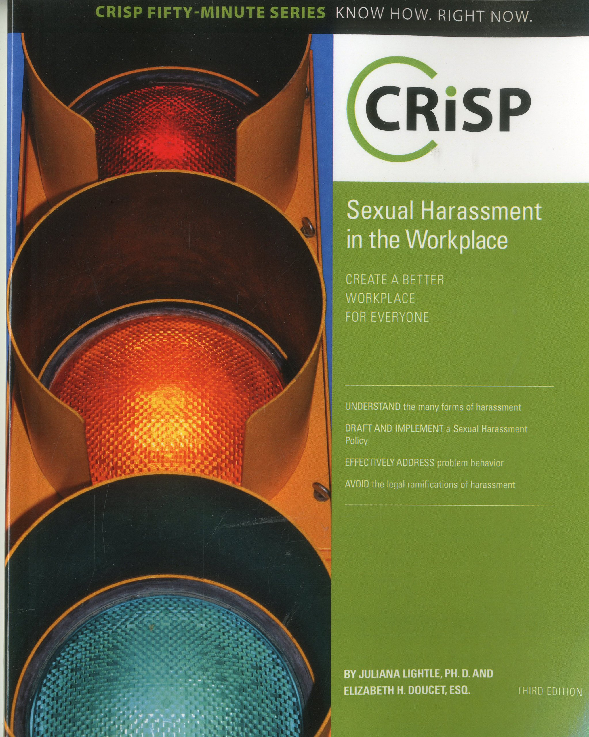 Sexual Harassment in the Workplace: Create a Better Workplace for Everyone (Crisp Fifty Minute Series) pdf