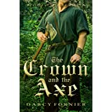 The Crown and the Axe: A YA Medieval Adventure Novel (Prince of Sunland Book 1)