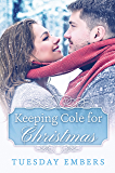 Keeping Cole for Christmas