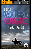 Un Vaquero Atormentado (Rancho Atkins nº 3) (Spanish Edition)
