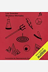 Los Grandes Modelos Mentales [The Great Mental Models]: Conceptos de Pensamiento Generales [General Thinking Concepts] Audible Audiobook