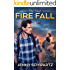 Fire Fall (Old School Book 4)
