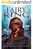 Fairy Ring: Shards of Janderelle (Book One)