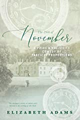 The 26th of November: A Pride and Prejudice Comedy of Farcical Proportions Kindle Edition