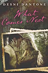 What Comes Next Kindle Edition