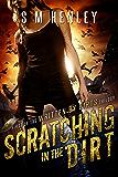 Scratching in the Dirt (Written by Birds Book 1)