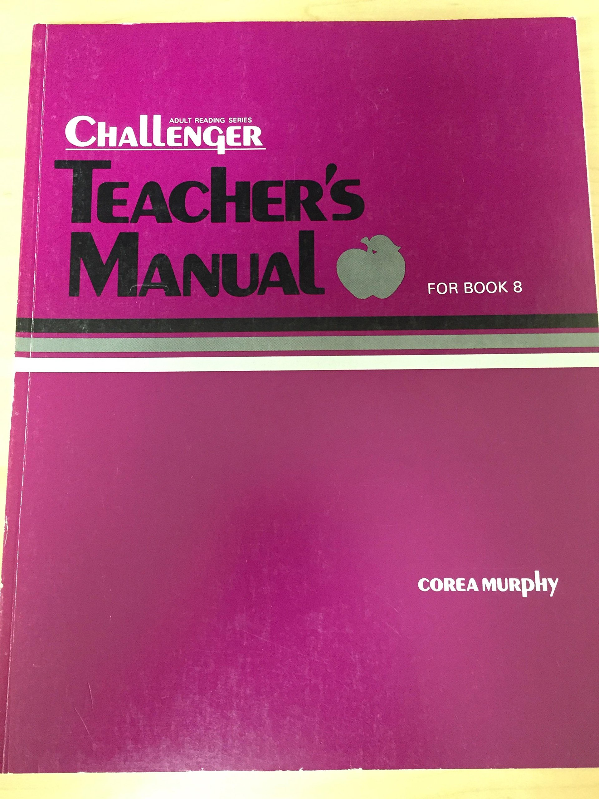 Amazon.com: Challenger Teachers Manual Book 8 (Challenger Reading Series)  (9780883367957): Not Available: Books