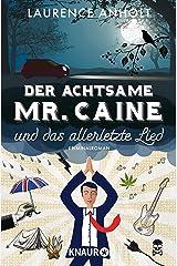 Der achtsame Mr. Caine und das allerletzte Lied: Kriminalroman (Vincent Caine ermittelt 2) (German Edition) Kindle Edition