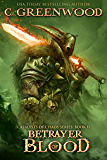 Betrayer of Blood: Catalysts of Chaos, Book 2