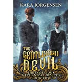 The Gentleman Devil (The Ingenious Mechanical Devices Book 2)