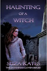 Haunting of a Witch (The Savannah Coven Series Book 4)