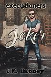 Joker (Executioners Book 2) (English Edition)