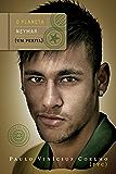O planeta Neymar: Um perfil - Edição bilíngue