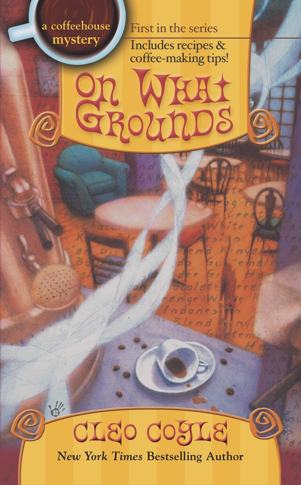 On What Grounds (A Coffeehouse Mystery, Band 1)